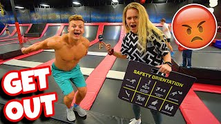KICKED OUT OF THE TRAMPOLINE PARK FOR...