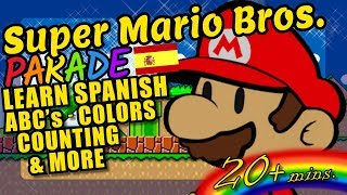Super Mario Bros. Kids Video - Spanish ABC's, Colors, Counting and More!