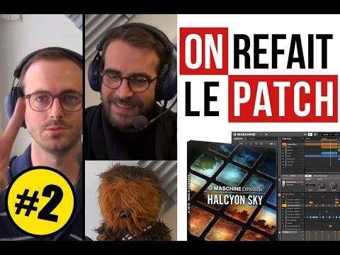 On refait le patch #2 - 2e partie : Native Instruments Halcyon Sky