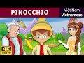 Pinocchio in Vietnam - chuyen co tich - truyện cổ tích - 4K UHD - truyện cổ tích việt nam