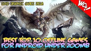 BEST TOP 10 OFFLINE GAMES FOR ANDROID UNDER 200MB