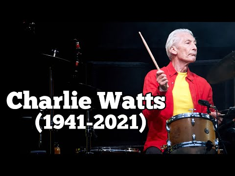 Charlie Watts (1941-2021) R.I.P.