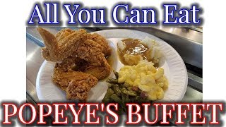 "The Only ""All You Can Eat"" Popeye's Buffet In The World"