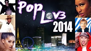 PopLove 3   ♫ MASHUP OF 2014   By Robin Skouteris  (55 songs)