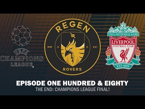 Regen Rovers | Episode 180 - The End: Champions League Final! | Football Manager 2019