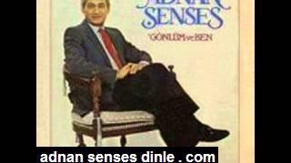 Adnan Şenses - Anlatamadım