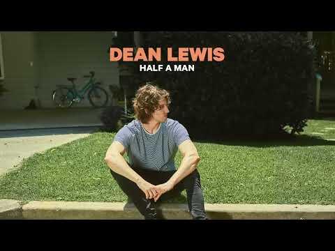 Dean Lewis - Half A Man (Audio)