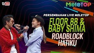 Floor 88 & Baby Shima - Roadblock Hatiku   Persembahan Live MeleTOP   Nabil & Farah Nabilah