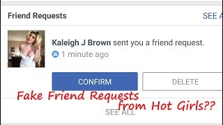 Are you Getting Fake Friend Requests from Hot Girls in Facebook? - YouTube