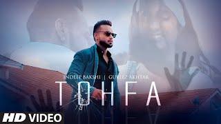 Tohfa – Indeep Bakshi – Gurlez Akhtar