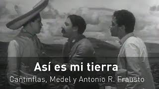 """Cantinflas y Medel """"Así es mi tierra"""" 1937 -Película completa-"""