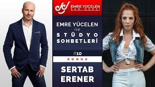 Sertab Erener - Emre Yücelen İle Stüdyo Sohbetleri #10