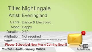 New Free Music 2018 Nightingale Eveningland Dance & Electronic Happy YouTube Audio Library BGM