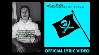 Nathan Evans - Wellerman (220 KID & Billen Ted Remix) | TikTok Remix Official Lyric Video
