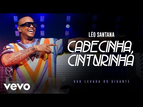 Léo Santana – Cabecinha Cinturinha (Ao Vivo Em São Paulo / 2019)