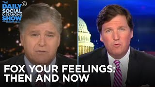 Fox Your Feelings: Then and Now | The Daily Social Distancing Show