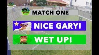 2018 ADT20 BIG BASH - MATCH ONE   NICE GARY! v WET UP!