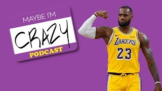 NBA's Back & LeBron's A Lock For MVP   EPISODE 63    MAYBE I'M CRAZY