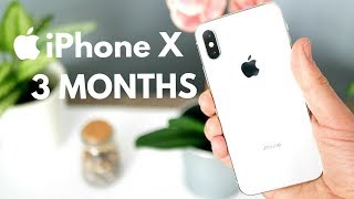iPhone X - 3 Months Later Experience