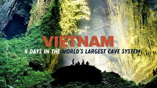 4 DAYS IN THE WORLD'S LARGEST CAVE SYSTEM [Travel Documentary]