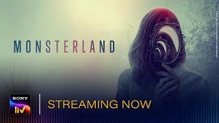 Monsterland Sony LIV Web Series Video HD