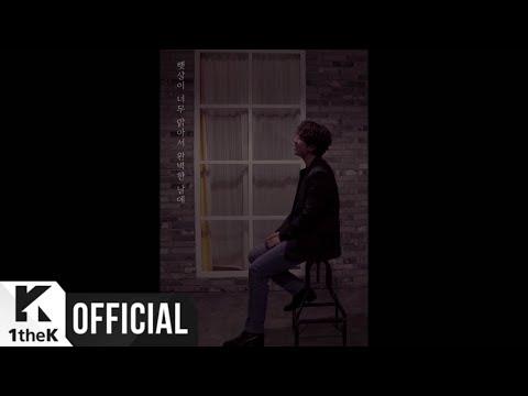 [MV] Lee Seok Hoon(이석훈) _ What if(완벽한 날)