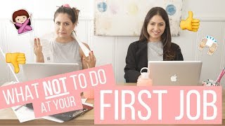 What NOT to do at Your First Job! | The Intern Queen