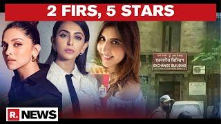 2 FIRs, 5 Stars: Details of NCB summons to Deepika, Rakul,..