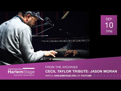 Jason Moran's Tribute to Cecil Taylor | From the Archives: