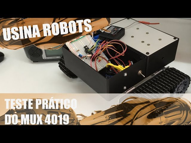 TESTE PRÁTICO DO MUX COM 4019 | Usina Robots US-2 #062