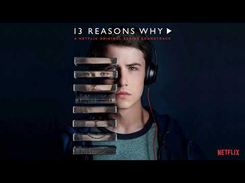 Clay's Playlist | 13 Reasons Why Soundtrack | All The Best Songs
