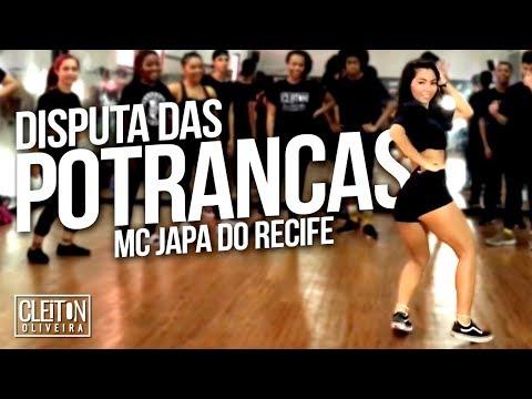 Disputa das Potrancas - MC Japa do Recife (COREOGRAFIA) Cleiton Oliveira / IG: @CLEITONRIOSWAG