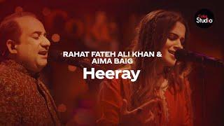 Heeray – Rahat Fateh Ali Khan – Aima Baig