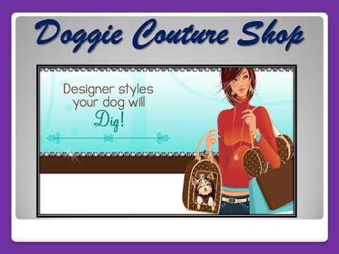 Doggie Couture SHOP || Doggie Products || Buy Online