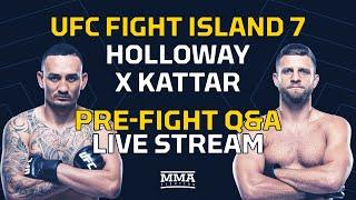 UFC Fight Island 7: Holloway vs. Kattar Pre-Fight Q&A Live Stream - MMA Fighting