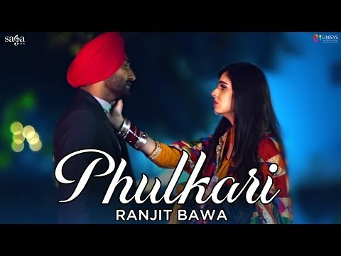 Ranjit Bawa - Phulkari (Official Video) Preet Judge
