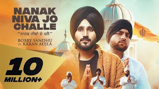 Video Nanak Niva Jo Challe - Bobby Sandhu - Karan Aujlla