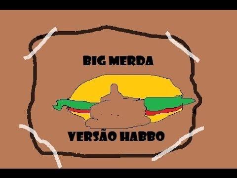 Baixar Big merda versão HABBO !