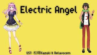 【Yamine Renri & 闇の音 Normal】Electric Angel 【UTAUカバー】