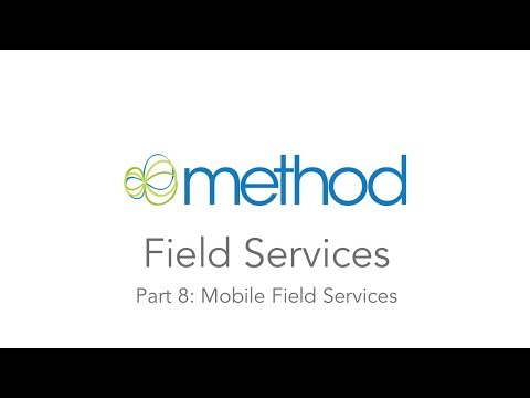 [Method CRM] Field Services 08: Mobile