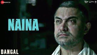 Naina – Dangal – Arijit Singh Video HD