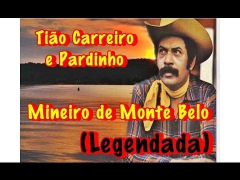 Baixar Mineiro de Monte Belo Tião Carreiro e Pardinho (Legendada)