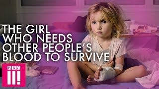 The Girl Who Needs Other People's Blood To Survive | Extraordinary Children