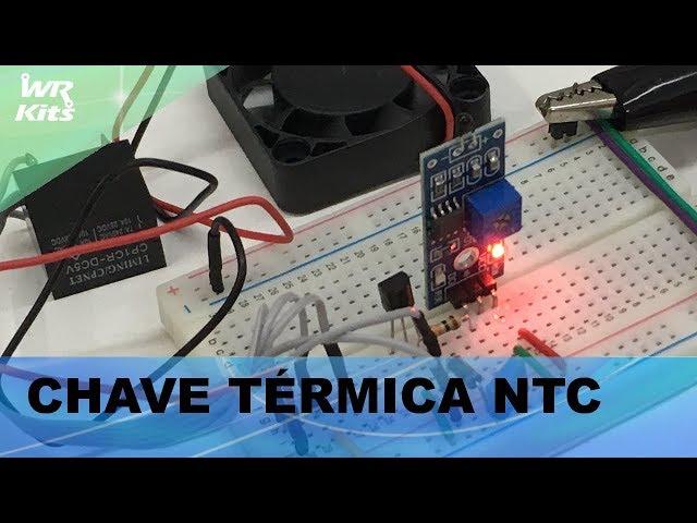 CHAVE TÉRMICA NTC