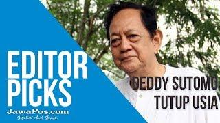 Deddy Sutomo Tutup Usia
