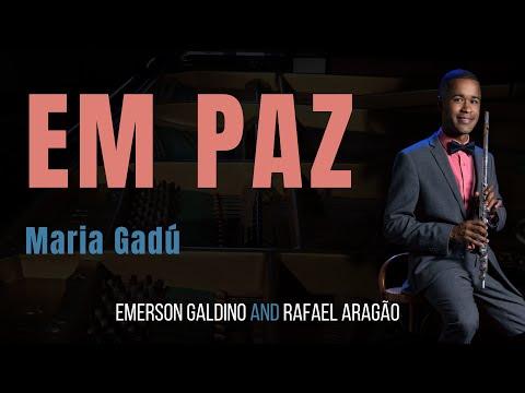 Baixar Em paz/ Maria Gadú Emerson Galdino- flauta transversal e voz    Rafael Aragão violão e vocal