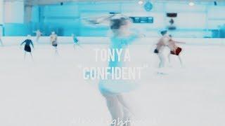 "Tonya ""confident"""