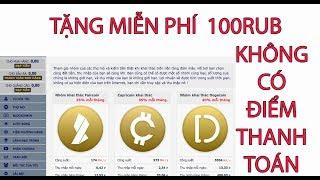 Tặng 100RUB miễn phí không cần đầu tư vẫn cho rút tiền phù hợp các bạn mới chơi