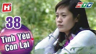 Tình Yêu Còn Lại - Tập 38 (Tập Cuối) | HTV Phim Tình Cảm Việt Nam Hay Nhất 2018