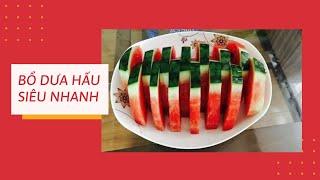 Cách bổ dưa hấu đẹp và đơn giản 01   Phượng Phạm   How to make watermelon beautiful and simple 01